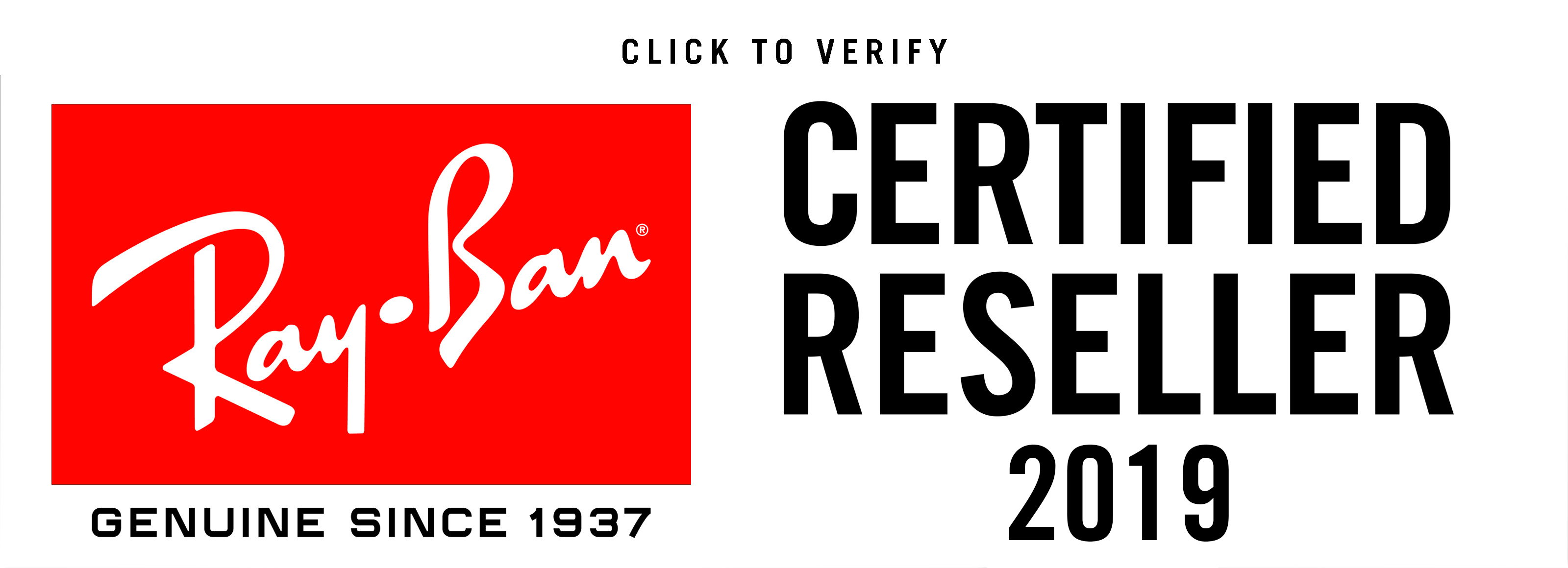 Click to verify that we are a certified reseller of Ray-Ban